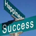 HAPPINESS EQUALS SUCCESS